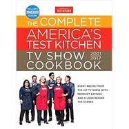 The Complete America's Test Kitchen TV Show Cookbook 2001-2017 by AMERICA'S TEST KITCHEN, 9781940352695