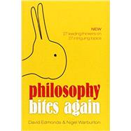 Philosophy Bites Again by Edmonds, David; Warburton, Nigel, 9780198702696