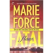 Fatal Flaw: Book Four of The Fatal Series Fatal Flaw Epilogue by Force, Marie, 9780373002696