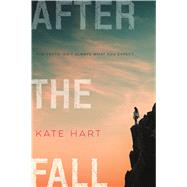 After the Fall by Hart, Kate, 9780374302696