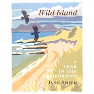 Wild Island by Smith, Jane, 9781780272696