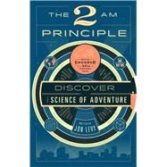 The 2 Am Principle by Levy, Jon, 9781942872696