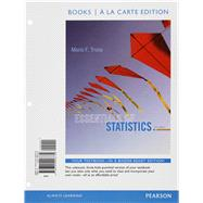 Essentials of Statistics Books a la carte Plus NEW MyStatLab with Pearson eText -- Access Card Package by Triola, Mario F., 9780133892697