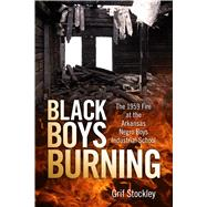 Black Boys Burning by Stockley, Grif, 9781496812698