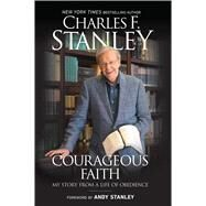 Courageous Faith by Stanley, Charles F., 9781501132698