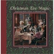 Christmas Eve Magic by Papineau, Lucie, 9781554532698