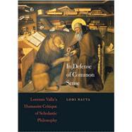 In Defense of Common Sense by Nauta, Lodi, 9780674032699