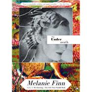 The Underneath by Finn, Melanie, 9781937512699