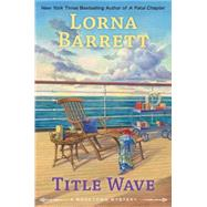 Title Wave by Barrett, Lorna, 9780425282700