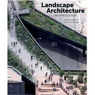 Landscape Architecture by Holden, Robert; Liversedge, Jamie, 9781780672700