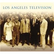 Los Angeles Television by Tator, Joel; Brokaw, Tom, 9781467132701