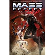 Mass Effect 1: Foundation by Parker, Tony; Francia, Omar; Marshall, Dave; Walters, MAC, 9781616552701