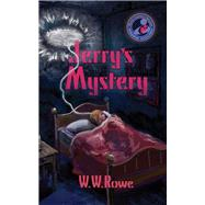 Jerry's Mystery by Rowe, W. W., 9781936012701