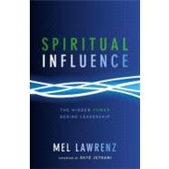 Spiritual Influence by Lawrenz, Mel; Jethani, Skye, 9780310492702