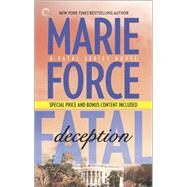 Fatal Deception: Book Five of The Fatal Series After the Final Epilogue by Force, Marie, 9780373002702
