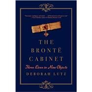 The Bronte Cabinet by Lutz, Deborah, 9780393352702