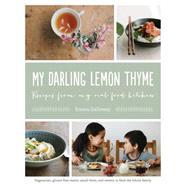 My Darling Lemon Thyme by Galloway, Emma, 9781611802702