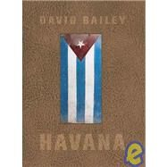 Havana by Bailey, David, 9783865212702