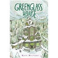 Greenglass House by Milford, Kate; Zollars, Jaime, 9780544052703