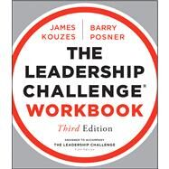 The Leadership Challenge Workbook by Kouzes, James M., 9781118182703