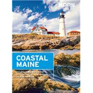 Moon Coastal Maine Including Acadia National Park by Nangle, Hilary, 9781631212703