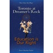 Toronto at Dreamer's Rock by Taylor, Drew Hayden, 9781897252703