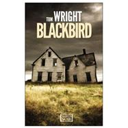 Blackbird by Wright, Tom, 9781609452704