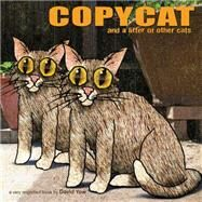 Copycat: And a Litter of Other Cats by Yow, David, 9781617752704