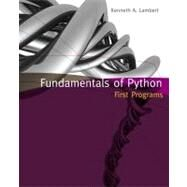 Fundamentals of Python First Programs by Lambert, Kenneth A., 9781111822705