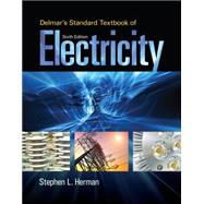 Delmar's Standard Textbook of Electricity by Herman, 9781285852706