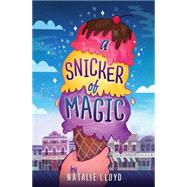 A Snicker of Magic by Lloyd, Natalie, 9780545552707