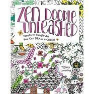 Zen Doodle Unleashed by Lovering, Tiffany, 9781440342707