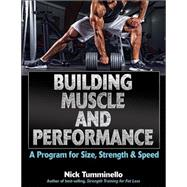 Building Muscle and Performance by Tumminello, Nick, 9781492512707