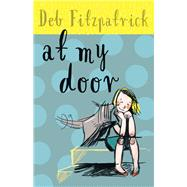 At My Door by Fitzpatrick, Deb, 9781925162707