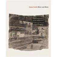 James Castle : Show and Store by Castle, James (ART); Leonard, Zoe; Cooke, Lynne; Hudson, Suzanne; Fer, Briony, 9781935202707