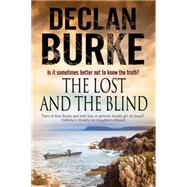The Lost and the Blind by Burke, Declan, 9780727872708