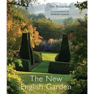 The New English Garden by Richardson, Tim; Lawson, Andrew; Sabire, Jane (CON); Warne, Rachel (CON), 9780711232709