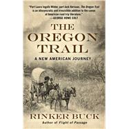 The Oregon Trail by Buck, Rinker, 9781410482709