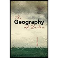 The Geography of Water by Emerick, Mary, 9781602232709