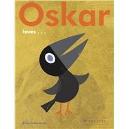 Oskar Loves... by Teckentrup, Britta, 9783791372709