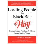 Leading People the Black Belt Way by Warneka, Timothy H., 9780976862710