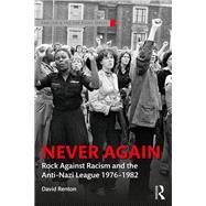 The Anti-Nazi League 1977-81 by Renton; David, 9781138502710
