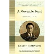 A Moveable Feast: The Restored Edition by Hemingway, Ernest; Hemingway, Patrick; Hemingway, Sean, 9781439182710