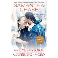 In the Eye of the Storm / Catering to the Ceo by Chase, Samantha, 9781492622710