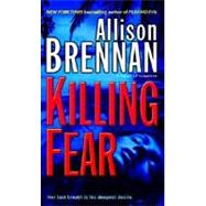 Killing Fear by BRENNAN, ALLISON, 9780345502711