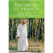 Following St. Francis by LORBIECKI, MARYBETHMCKIBBEN, BILL, 9780847842711