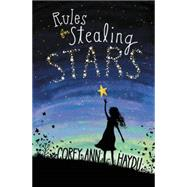 Rules for Stealing Stars by Haydu, Corey Ann, 9780062352712