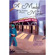A Medal for Murder by Brody, Frances, 9781250042712