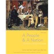 A People and a Nation A History of the United States by Kamensky, Jane; Sheriff, Carol; Blight, David W.; Chudacoff, Howard; Logevall, Fredrik, 9781337402712
