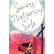 Saving Montgomery Sole by Tamaki, Mariko, 9781626722712